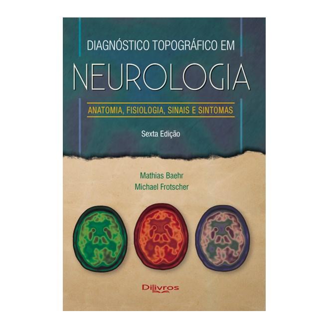 Livro - Diagnóstico Topográfico em Neurologia - Baher (Antigo Duus) - Dilivros - Pré-Venda