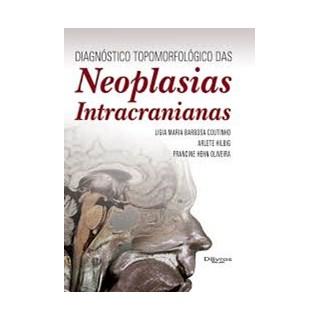 Livro - Diagnóstico Topomorfológico das Neoplasias Intracranianas - Coutinho