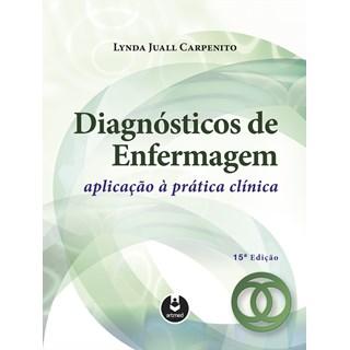 Livro - Diagnósticos de Enfermagem: Aplicação à Prática Clínica - Carpenito