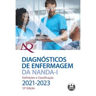 Livro Diagnósticos de Enfermagem da NANDA-I (2021-2023) - Artmed - Pré-Venda