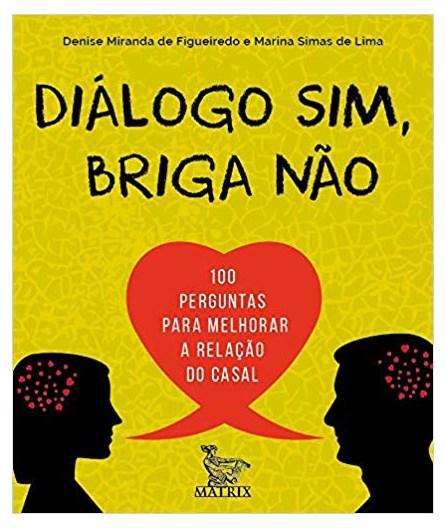 Livro - Diálogo Sim, Briga Não - De Figueiredo - Baralho