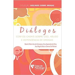 Livro - Diálogos Com Os Casais Sobre o Uso - Camargo - Pearson
