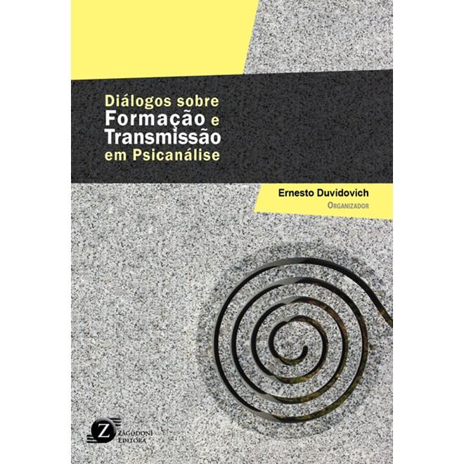 Livro - Diálogos sobre Formação e Transmissão em Psicanálise - Duvidovich