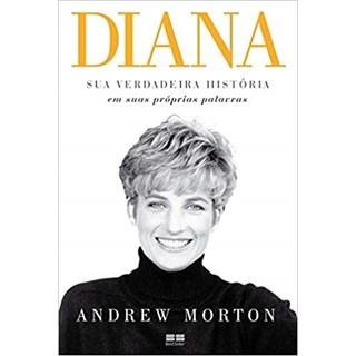 Livro - Diana: Sua Verdadeira História - Morton