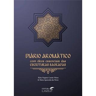 Livro - Diário Aromático com Óleos Essenciais das Escrituras Sagradas - Veloso