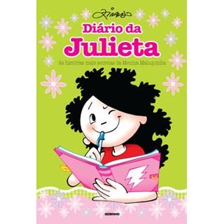 Livro  - Diário da Julieta - As histórias mais secretas da menina maluquinha - Ziraldo - Globo