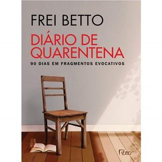Livro Diário de Quarentena - Betto - Rocco