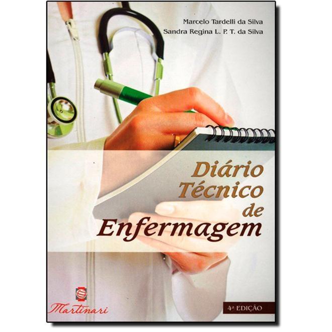 Livro - Diário Técnico de Enfermagem - Tardelli#