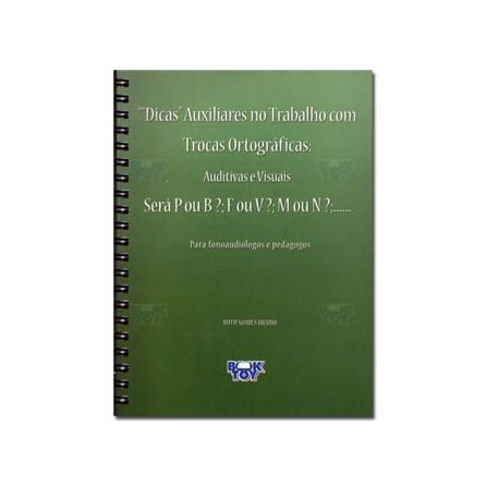 Livro - Dicas Trocas Ortograficas Será P ou B - F ou V - M ou N - Bicudo