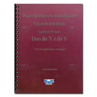 """Livro - Dicas Trocas Ortográficas Usos do """"X"""" e do """"S"""" - Bicudo"""