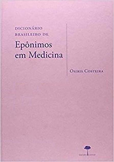 Livro - Dicionário Brasileiro de Epônimos em Medicina - Costeira