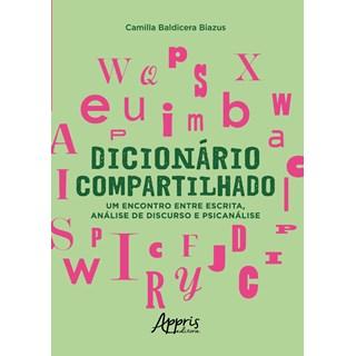 Livro - Dicionário Compartilhado - Biazus - Appris