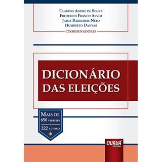 Livro Dicionário das Eleições - Souza - Juruá