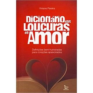 Livro - Dicionário das Loucuras de Amor - Pereira