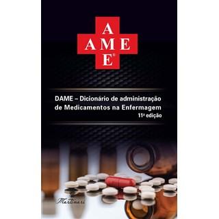 Livro - Dicionário de Administração de Medicamentos na Enfermagem - DAME