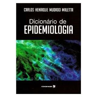 Livro - Dicionário de Epidemiologia - Maletta