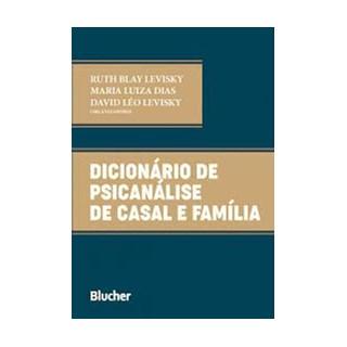 Livro Dicionário de Psicanálise de Casal e Família - Levisky - Blucher