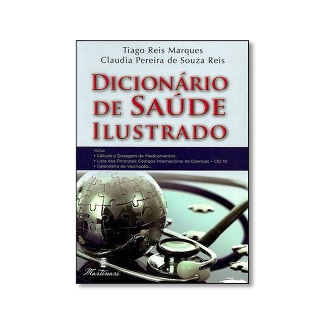 Livro - Dicionário de Saúde Ilustrado - Marques <>