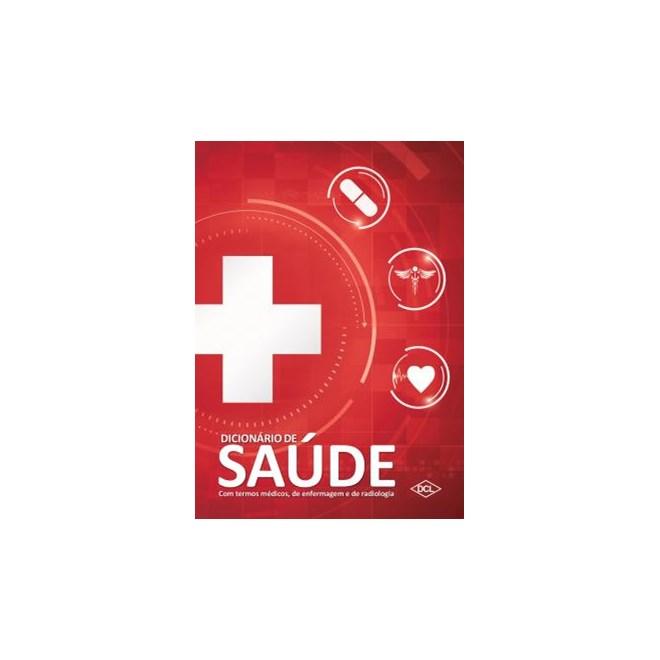 Livro - Dicionário de Saúde - Termos Médicos, Enfermagem e Radiologia - Silva # <>