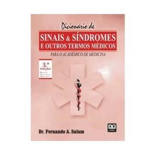 Livro - Dicionário de Sinais e Síndromes e Outros Termos Médicos - Salum