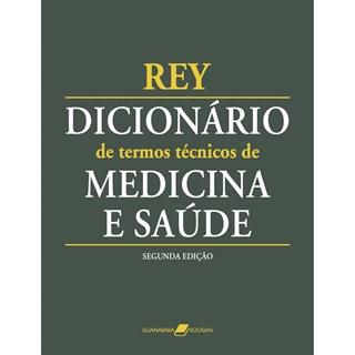 Livro - Dicionário de Termos Técnicos de Medicina e Saúde - Rey