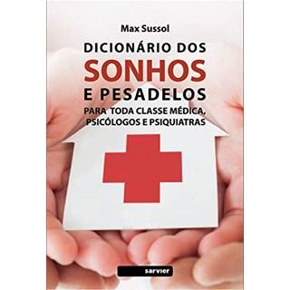 Livro Dicionário Dos Sonhos e Pesadelos - Sussol - Sarvier