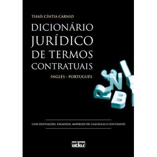 Livro - Dicionário Jurídico e Termos Contratuais - Cárnio