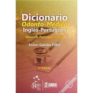 Livro - Dicionário Odonto-Médico Inglês-Português - Galvão Filho