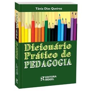 Livro - Dicionário Prático de Pedagogia - Queiroz