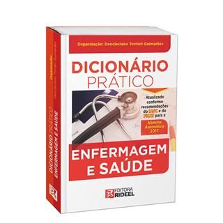 Livro - Dicionario Prático Enfermagem e Saúde - Guimarães # <>