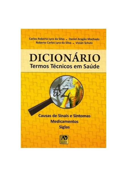 Livro - Dicionário Termos Técnicos em Saúde - Lyra
