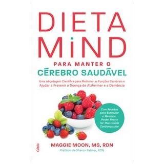 Livro - Dieta Mind para Manter seu Cérebro Saudável - Moon 1º edição