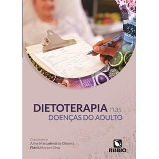 Livro - Dietoterapia nas Doenças dos Adultos - Oliveira