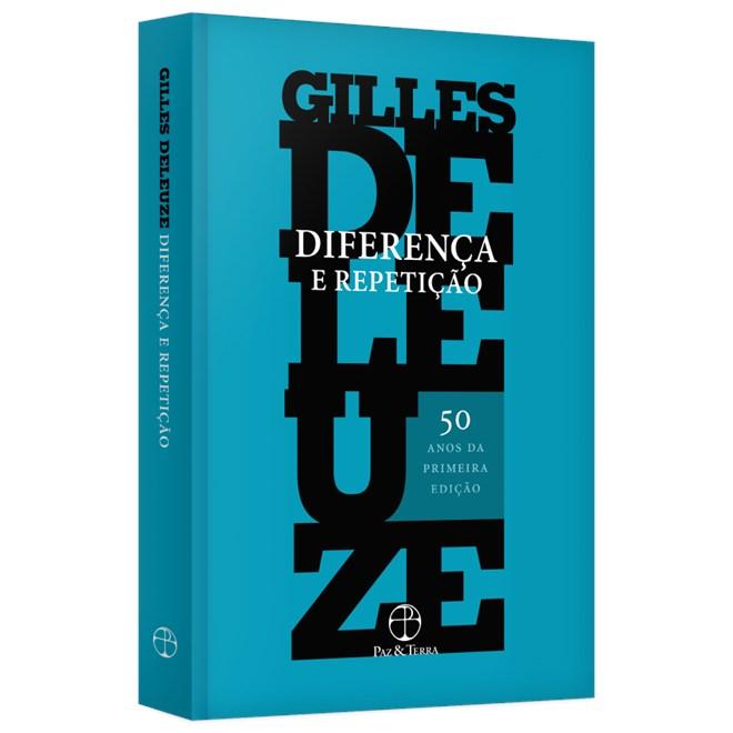 Livro - Diferença e Repetição - Deleuze - Paz & Terra