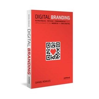 Livro - Digital Branding: Estratégias, táticas e ferramentas para impulsionar o seu negócio na era d