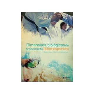 Livro - Dimensões biológicas do treinamento físico Esportivo 2 ed - Souza Jr. e Pereira