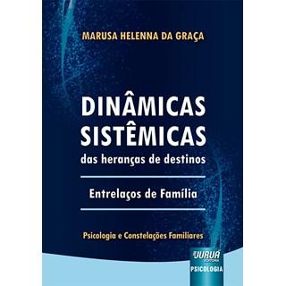 Livro Dinâmicas Sistêmicas das Heranças de Destinos - Graça - Juruá