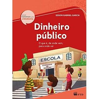 Livro Dinheiro Público - Garcia - Ftd