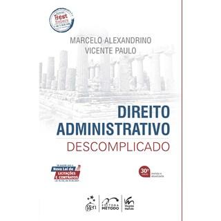 Livro Direito Administrativo Descomplicado 30º Edição - Alexandrino - Método