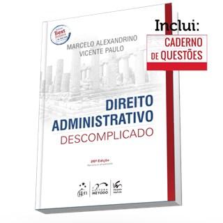 Livro - Direito Administrativo Descomplicado - Alexandrino 26ª edição