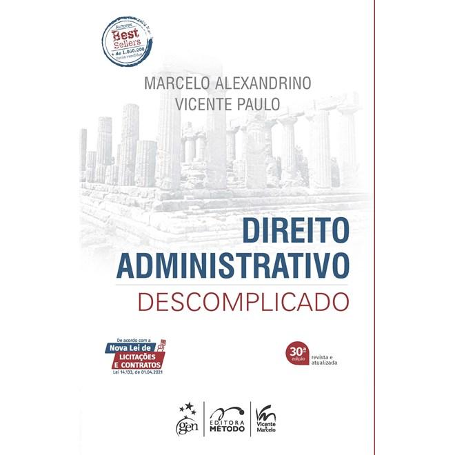 Livro - Direito Administrativo Descomplicado - Alexandrino  - Forense