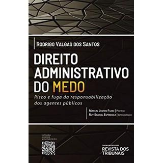Livro Direito Administrativo do Medo - Santos - Revista dos Tribunais