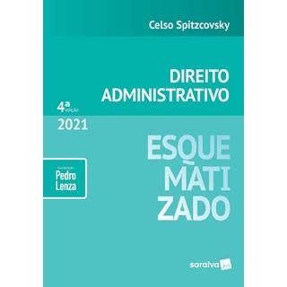 Livro Direito Administrativo Esquematizado 2021 - Spitzcovsky - Saraiva