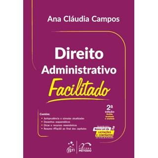 Livro Direito Administrativo Facilitado - Campos - Método