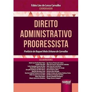 Livro - Direito Administrativo Progressista - Carvalho - Juruá