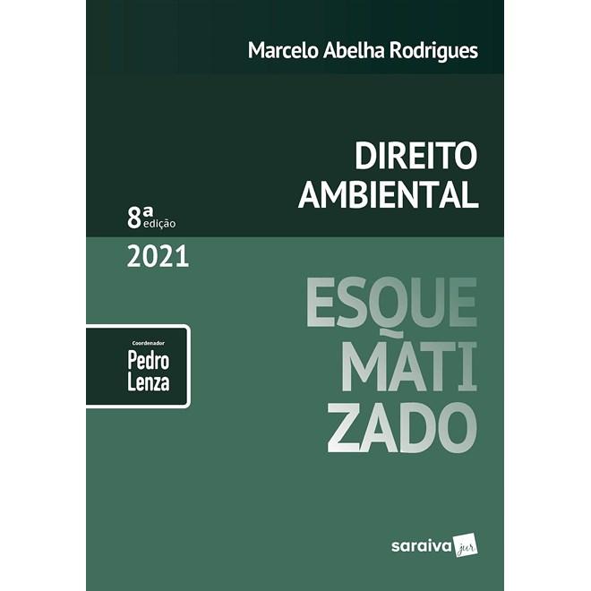 Livro Direito Ambiental Esquematizado 8 ª Edição 2021 - Saraiva
