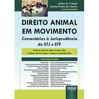 Livro Direito Animal em Movimento - Regis - Juruá