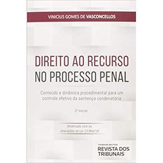 Livro - Direito Ao Recurso No Processo Penal - Vasconcellos - Revistas dos Tribunais