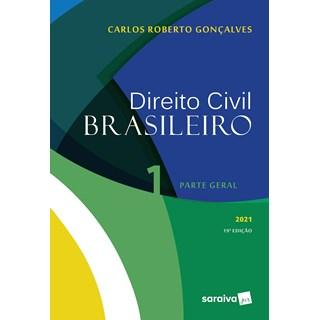 Livro Direito Civil Brasileiro Vol.1 - 19ª Edição 2021 - Gonçalves - Saraiva