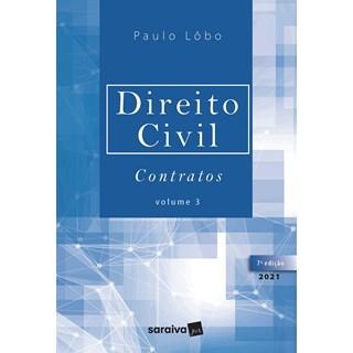 Livro Direito Civil Contratos: Vol. 3 - Lobo - Saraiva